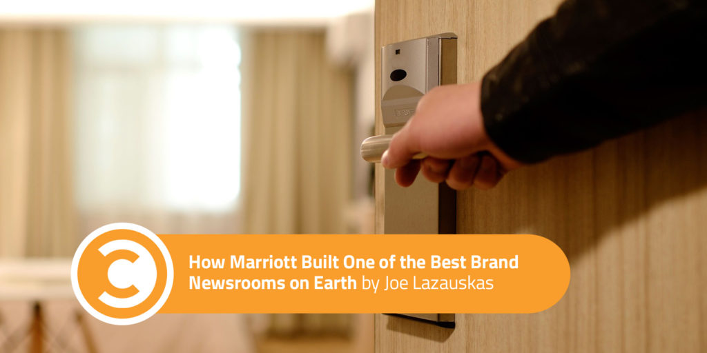 How Marriott Built One of the Best Brand Newsrooms on Earth