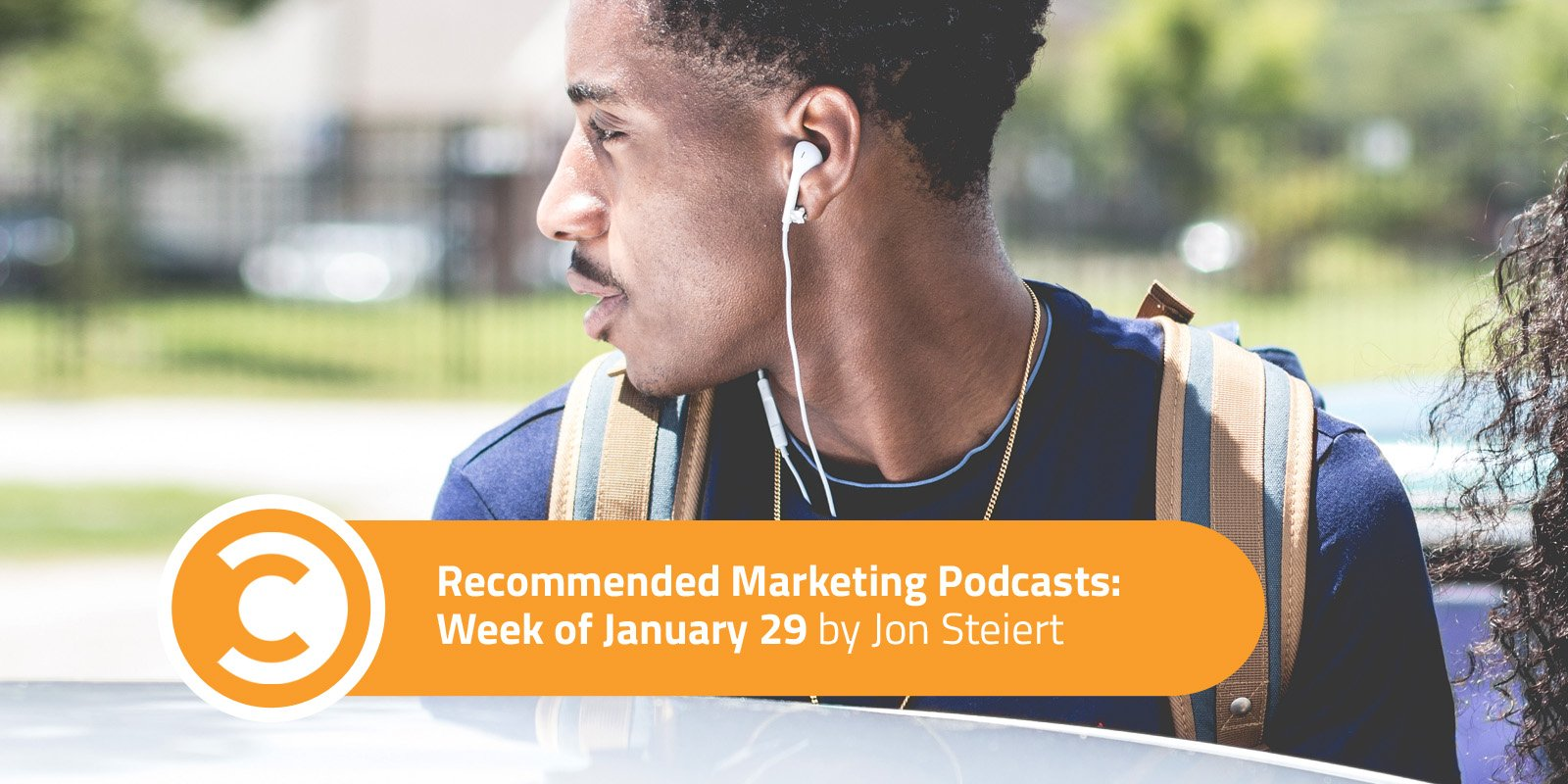 Recommended Marketing Podcasts Week of January 29