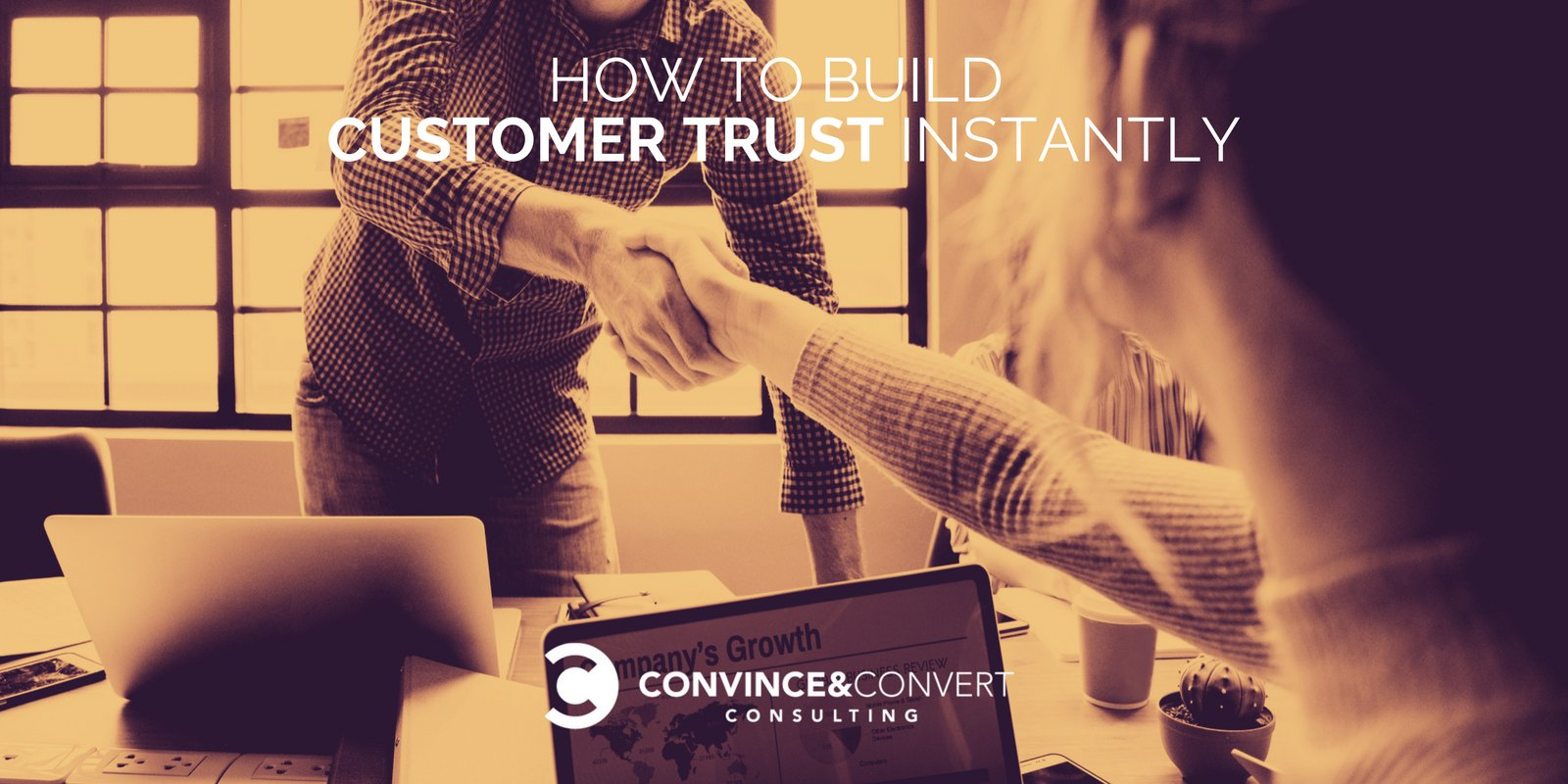 How to Build Customer Trust Instantly