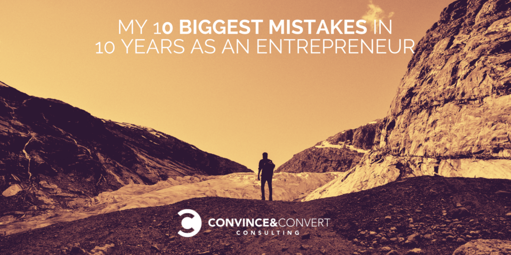 10 mistakes as an entrepreneur