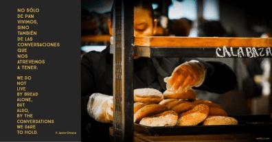 no sólo de pan vivimos, we do not live on bread alone