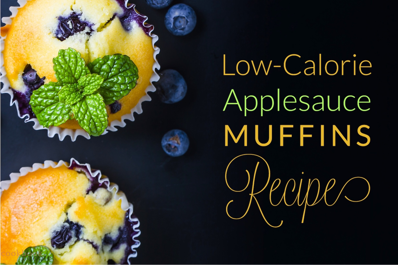 Blueberry muffins with mint sprig and text: Low-Calorie Applesauce Muffins Recipe