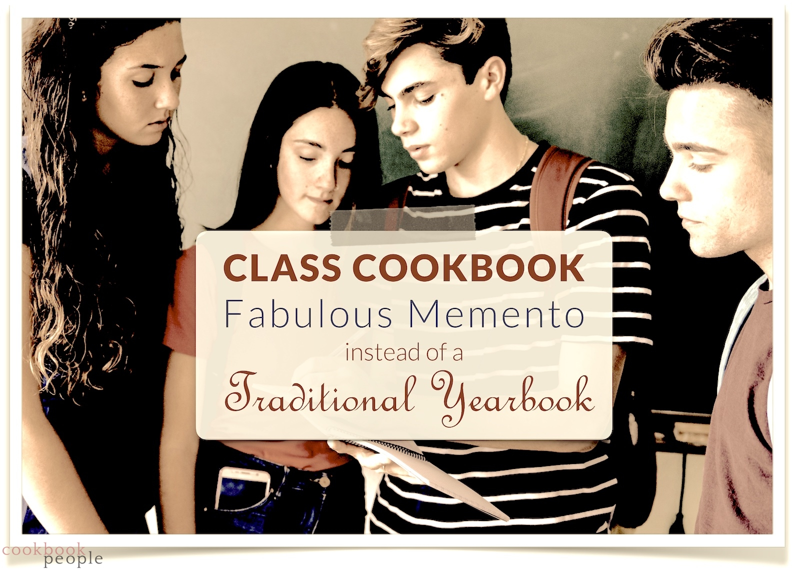 Group of kids looking writing in book with text: Class Cookbook: Fabulous Memento Instead of Traditional Yearbook