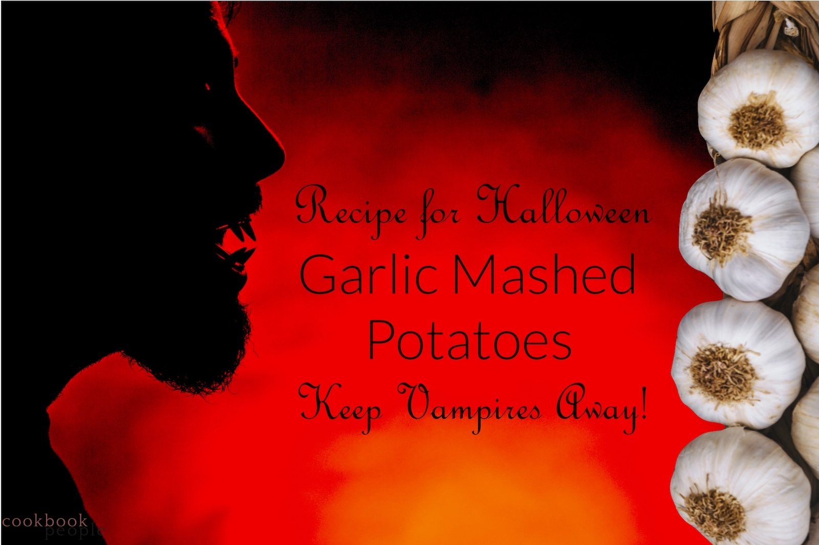 Silhouette of vampire and string of garlic with title: Recipe for Halloween Garlic Mashed Potatoes - Keep Vampires Away!