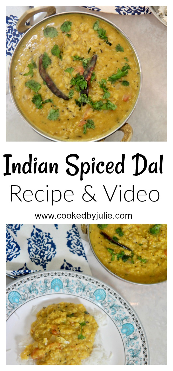Indian Spiced Dal | Recipe and Video from Cooked By Julie