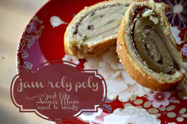 jam roly poly - just like Anne's Mum used to make - Cooker and a Looker