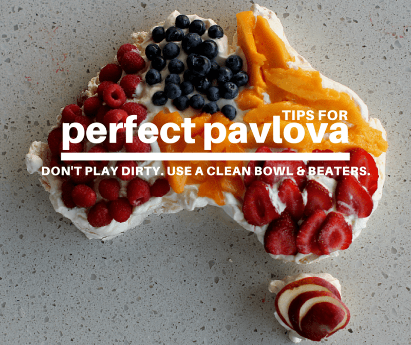 six tips for perfect pavlova | Don't play dirty. Use a clean bowl and beaters.