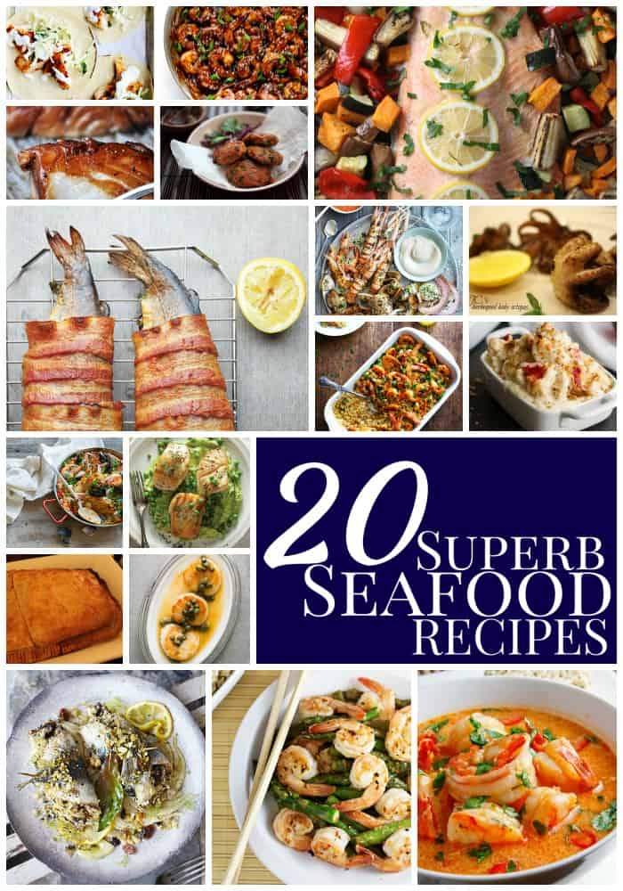 20 superb seafood recipes | rom salmon rissoles to lobster mac and cheese - there's something for everyone here!