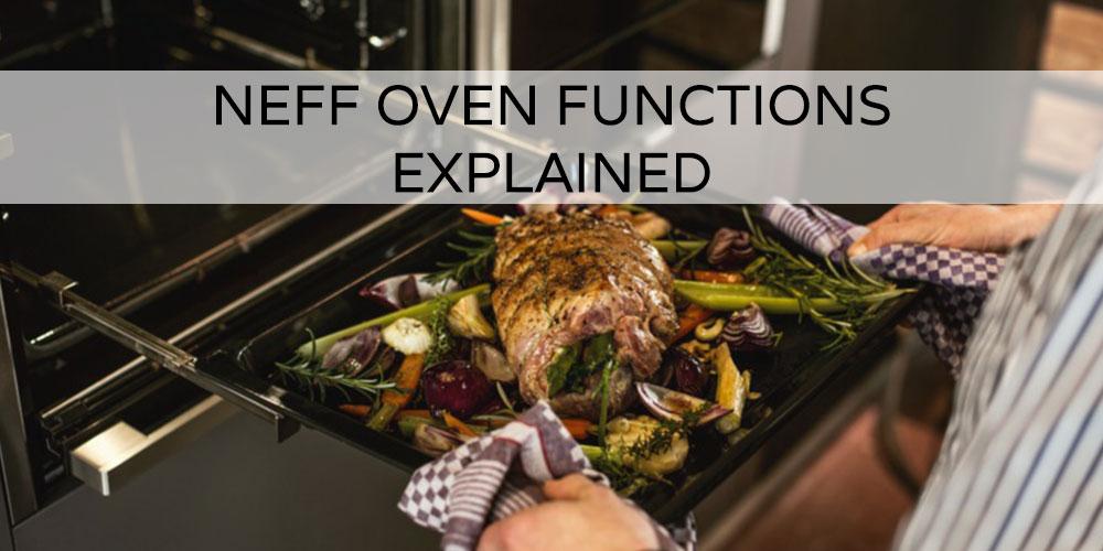 Neff Oven Functions Explained   CookersAndOvens Blog