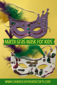 Mardi Gras Mask for Kids - Cookies Coffee and Crafts