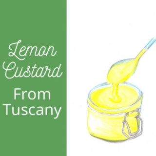 under the tuscan sun here is the lemon curd