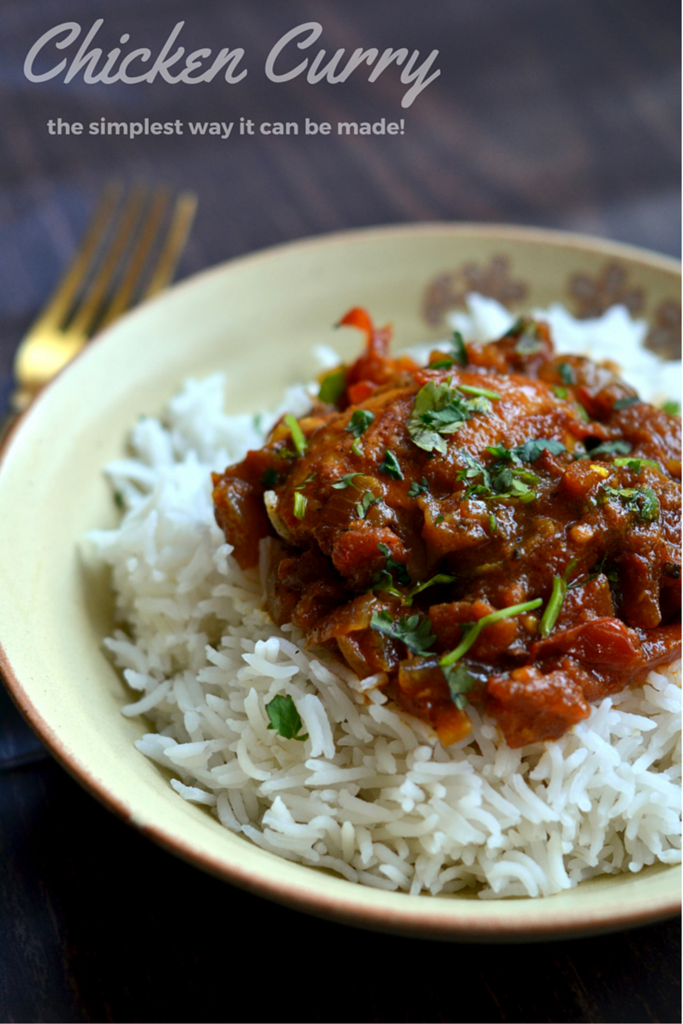 Chicken Curry - the simplest and easiest way this can be made!!