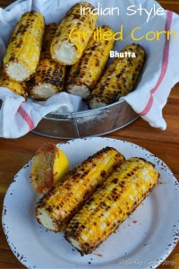 Indian Style Grilled Corn ~ Bhutta