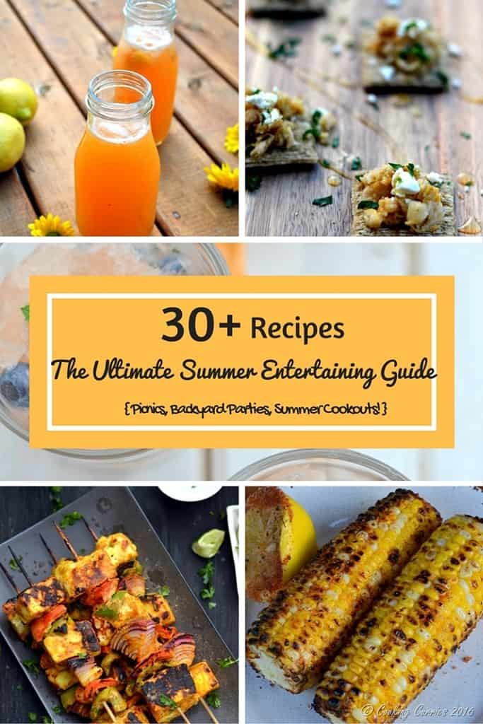 30 recipes for summer entertaining - for picnics, backyard parties and summer cookouts. www.cookingcurries.com
