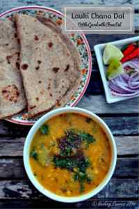 Lauki Chana Dal ~ Bottle Gourd with Chana Dal