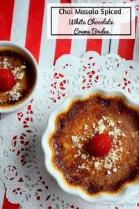 Chai Masala Spiced White Chocolate Cremem Brulee