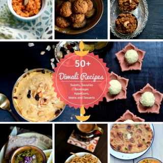 A collection of 50+ diwali recipes - sweets, savories, appetizers, beverages, mains and desserts