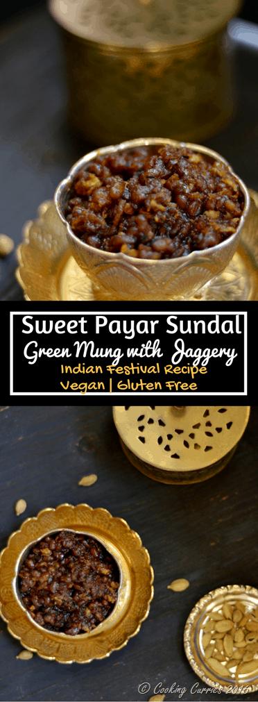 Sweet Payar Sundal - Green Mung With Jaggery, Cardamom and Coconut - Indian Festival Recipe - Navarathri, Diwali - Vegan, Gluten Free