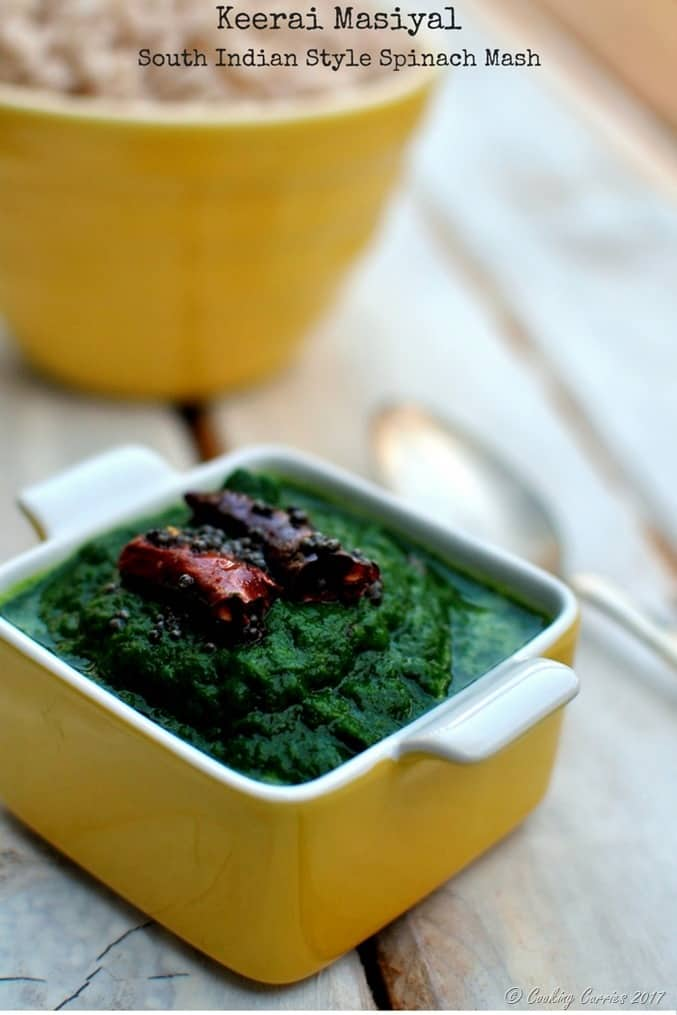 Keerai Masiyal - South Indian Style Spinach Mash - Vegan Gluten Free