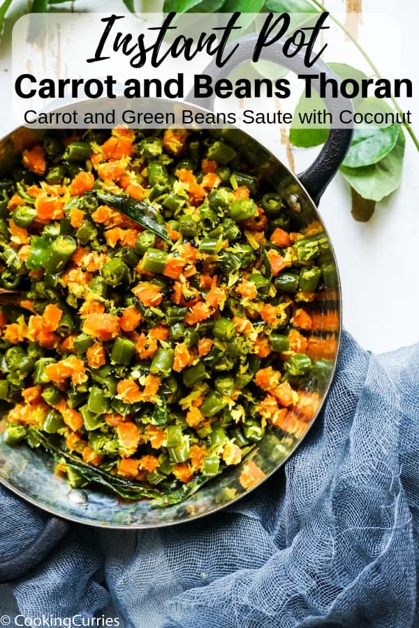 Instant Pot Carrot and Beans Thoran - Kerala Sadya Recipe