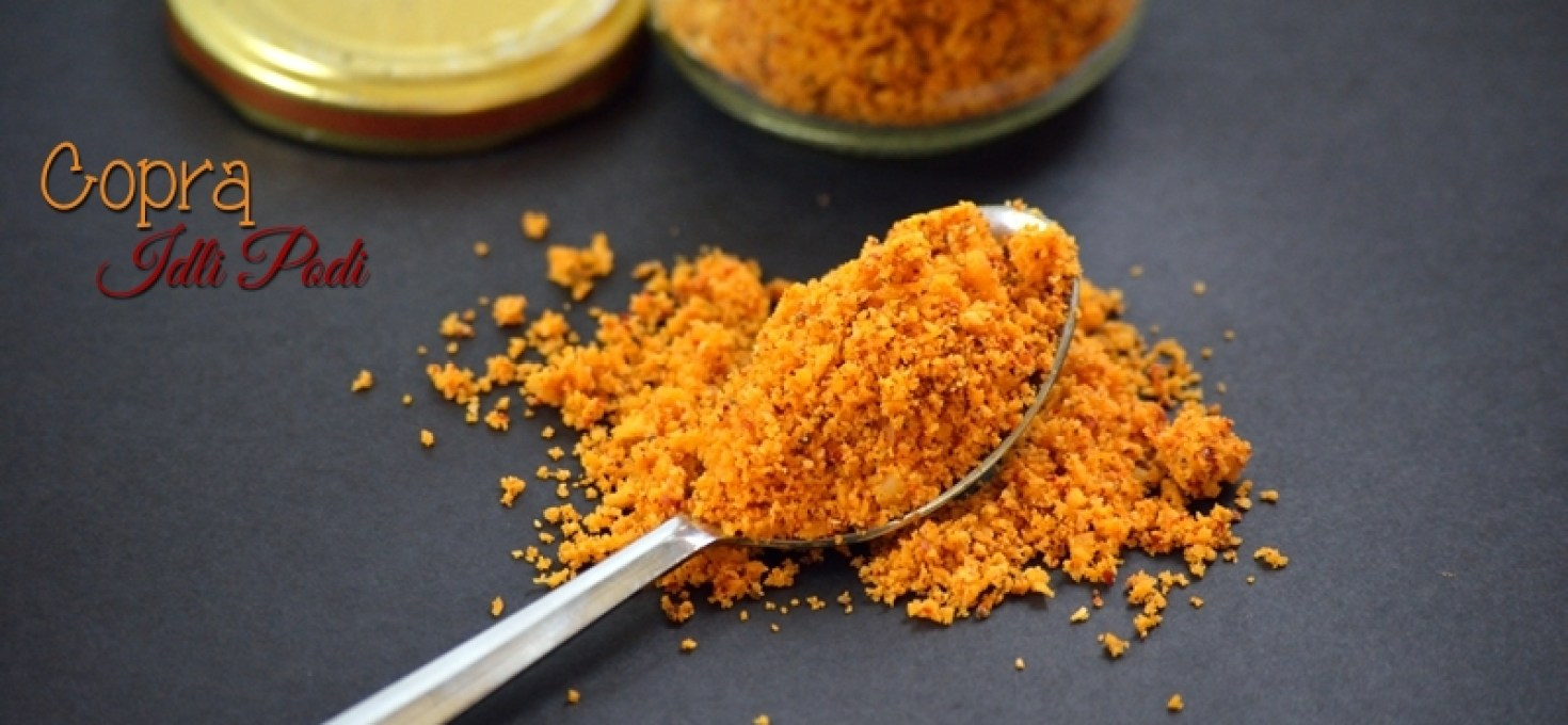 Dry Coconut Chutney Powder | Copra Idli Podi | Kobbari Podi