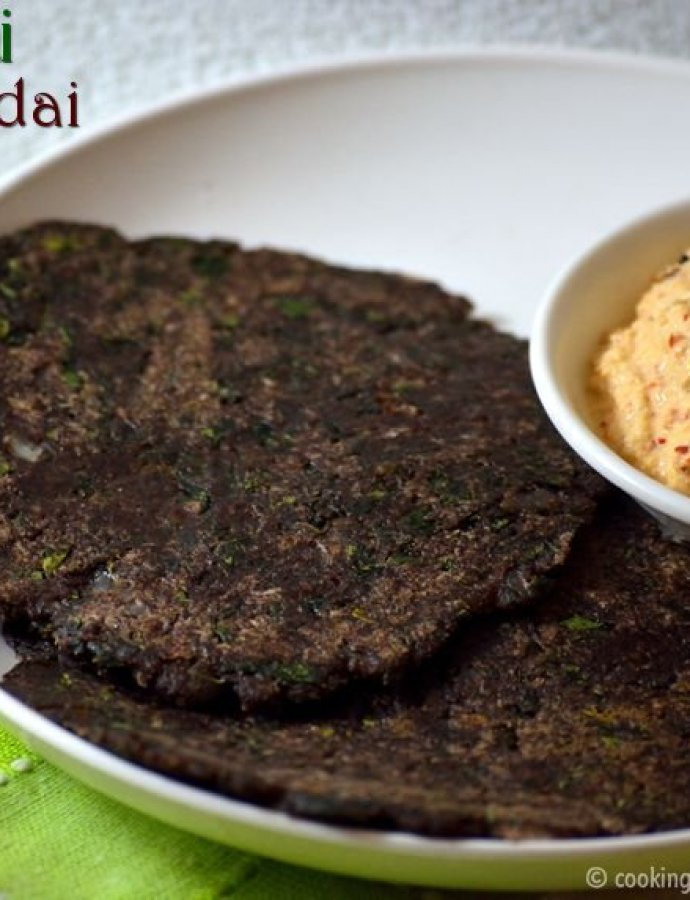 Murungai Keerai Ragi Adai | Healthy Breakfast Recipes