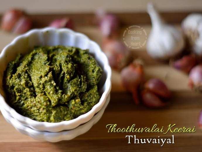 Thoothuvaalai Keerai Thuvaiyal   Herbal Green Chutney