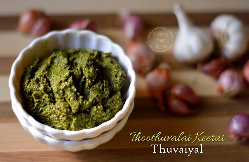 Thoothuvaalai Keerai Thuvaiyal | Herbal Green Chutney