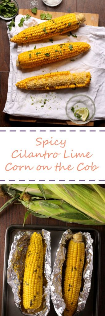 Spicy Cilantro Lime Corn on the Cob - Easy and Delicious!