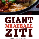 This recipe for giant meatball baked ziti is a must, just knowing that a hot, bubbly pan of delicious baked ziti with giant meatballs is just minutes away