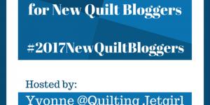 2017 New Quilt Bloggers Blog Hop: Registration Open!