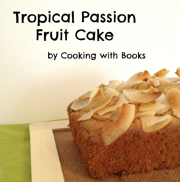 Tropical Passion Fruit Cake Recipe | Cooking with Books