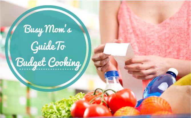 Mom's guide to budget cooking