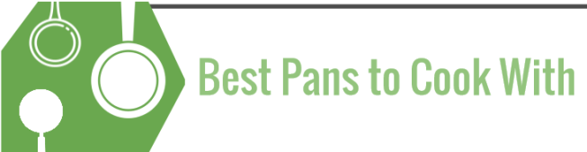 Best Pans to Cook With
