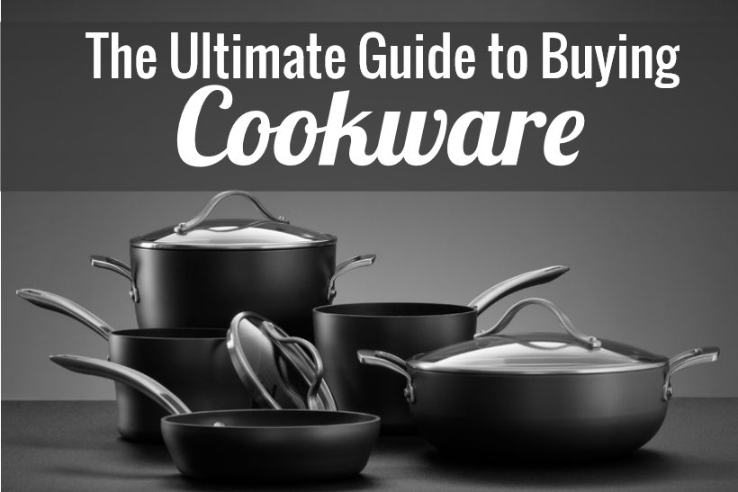 Guide to Buying Cookware