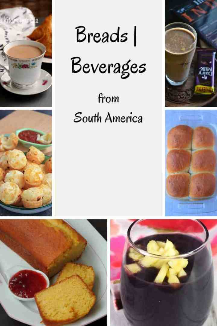 Breads & Beverages from South America