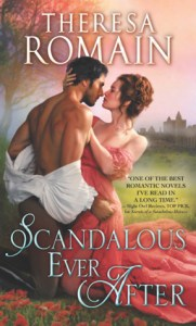 Scandalous Ever After by Theresa Romain