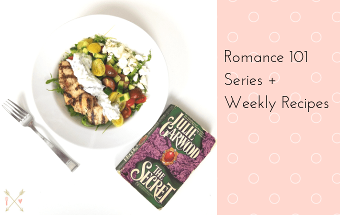 Romance 101 series and Weekly Recipes
