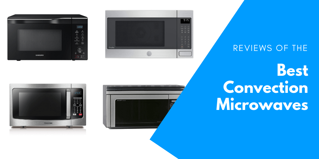 best convection microwaves