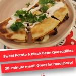 Sweet Potato & Black Bean Quesadillas