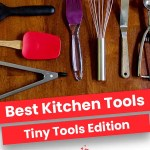 The Best Kitchen Tools | Tiny Tools Edition