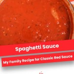 Spaghetti Sauce | My Family Recipe for Classic Red Sauce