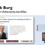 How Can You Turn Adversaries Into Allies? with Bob Burg