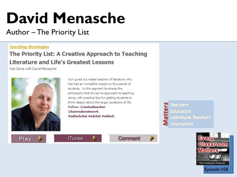 Davis Menashe author of the priority list tells his story on Every Classroom Matters.