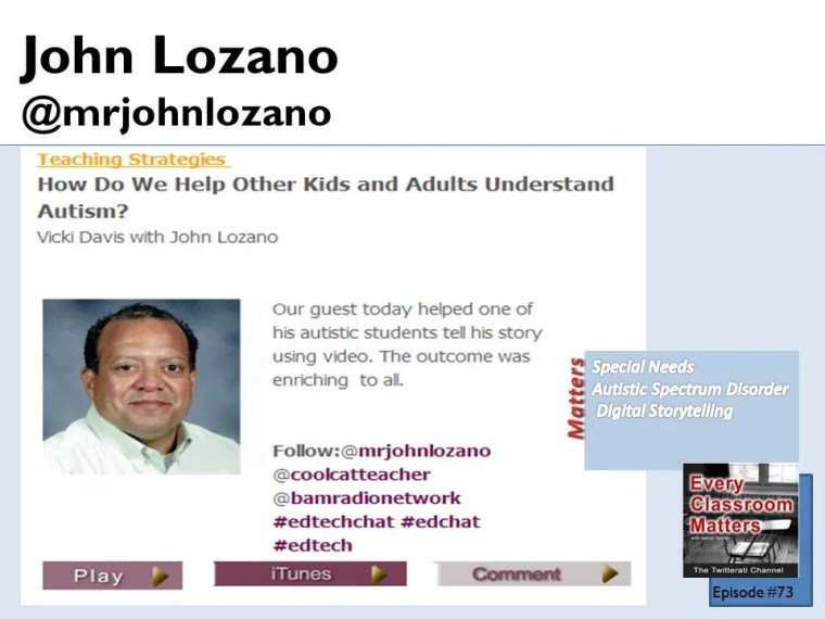 John Lozano shares his story of helping Michael speak through video about his autism.