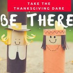 Take the Thanksgiving Dare: Be There!