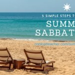 5 Simple Steps to Plan a Summer Sabbatical