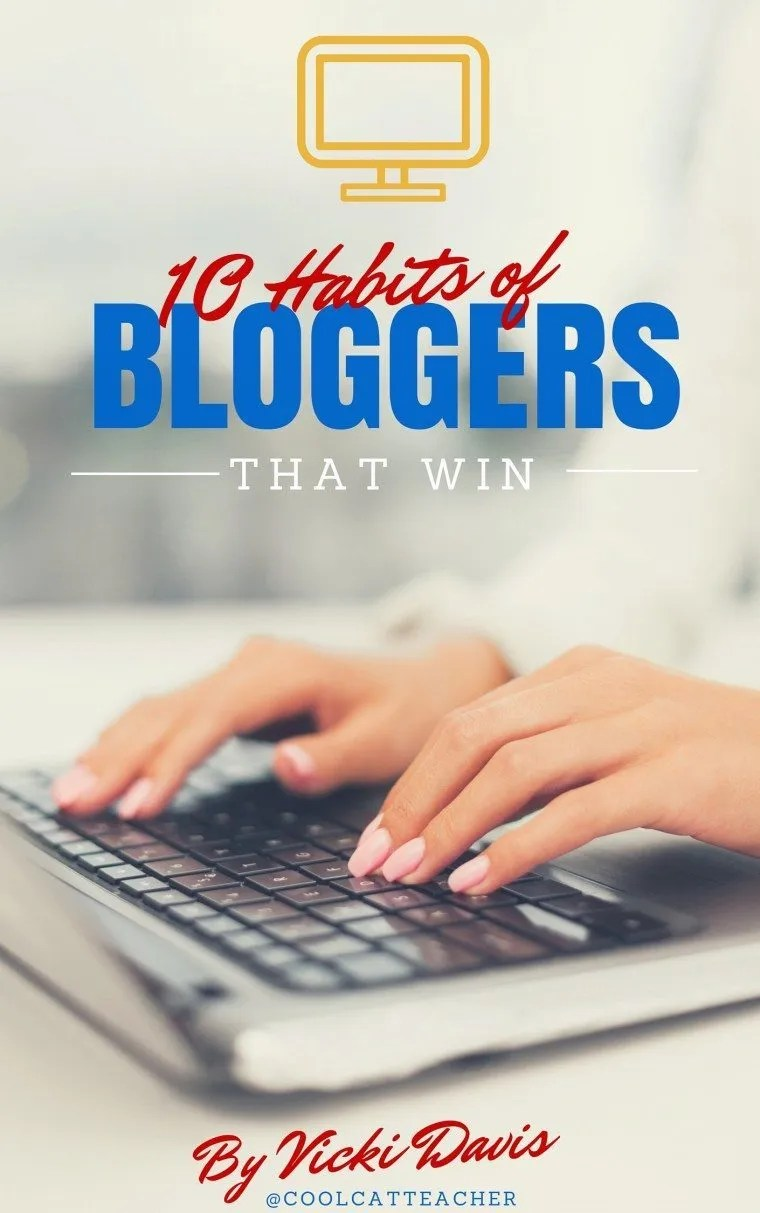 10 Habits of Bloggers That Win