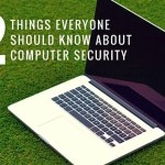 If You Don't Know these 22 Things About Computer Security, You're Headed for Trouble