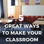 5 Great Ways to Make Your Classroom a Healthier, Happier Place